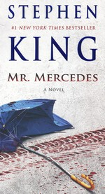 Bill Hodges Trilogy nr. 1: Mr. Mercedes (King, Stephen)