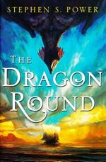 Dragon Round, The (HC) - TILBUD (så længe lager haves, der tages forbehold for udsolgte varer) (Power, Stephen S.)