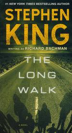 Long Walk, The (skriver som Richard Bachman) (King, Stephen)