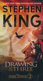 Dark Tower, The nr. 2: Drawing of the Three, The (King, Stephen)