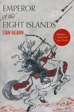 Tales of Shikanoko (TPB) nr. 1: Emperor of the Eight Islands (Hearn, Lian)