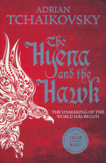 Echoes of the Fall (TPB) nr. 3: Hyena and the Hawk, The (Tchaikovsky, Adrian)
