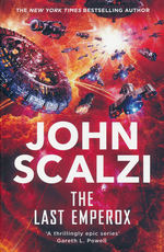 Interdependency (TPB) nr. 3: Last Emperox, The (Scalzi, John)