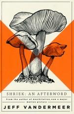 Ambergris (TPB) nr. 2: Shriek: An Afterword (VanderMeer, Jeff)
