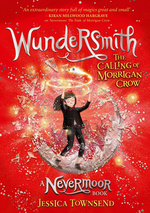 Nevermoor (TPB) nr. 2: Wundersmith: The Calling of Morrigan Crow (Townsend, Jessica)