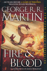 Song of Ice and Fire, A (TPB)Fire & Blood (Martin, George R.R.)