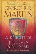 Song of Ice and Fire (TPB) nr. 0: Knight of the Seven Kingdoms, A (Ill. Af Gary Gianni) (Martin, George R.R.)