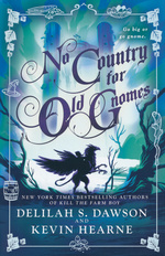 Tales of Pell, The (HC) nr. 2: No Country for Old Gnomes (Hearne, Kevin & Dawson, Delilah S.)