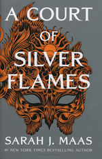 Court of Thorns and Roses, A (HC) nr. 4: Court of Silver Flames, A (Maas, Sarah J. )