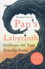 Pan's Labyrinth: The Labyrinth of the Faun (TPB) (del Toro, Guillermo & Funke, Cornelia)