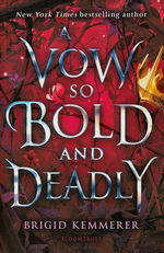Curse So Dark and Lonely, A (TPB) nr. 3: Vow So Bold and Deadly, A (Kemmerer, Brigid)