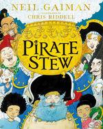 Pirate Stew (Ill. Af Chris Riddell) (HC) (Gaiman, Neil)