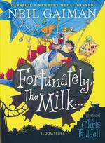 Fortunately, the Milk (Ill. Chris Riddell) (TPB) (Gaiman, Neil)