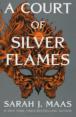 Court of Thorns and Roses, A (TPB) nr. 4: Court of Silver Flames, A (Maas, Sarah J. )