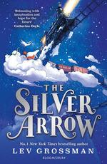 Silver Arrow, The (TPB) (Grossman, Lev)