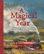 Harry Potter Illustrated Edition (HC)Harry Potter: A Magical Year - The Illustrations of Jim Kay (Rowling, J. K.)