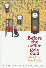 Before the Coffee Gets Cold (TPB) nr. 2: Before the Coffee Gets Cold: Tales From the Café (Kawaguchi, Toshikazu)