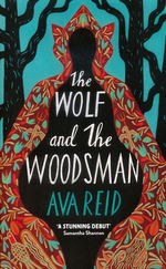 Wolf and the Woodsman, The (TPB) (Reid, Ava)
