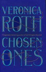 Chosen Ones (HC) nr. 1: Chosen Ones (Roth, Veronica)