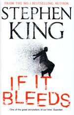 If It Bleeds (HC) (King, Stephen)