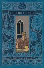 Conspiracy of Truths, A (TPB) nr. 2: Choir of Lies, A (Rowland, Alexandra)