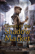 Ghosts of the Shadow Market (HC)Ghosts of the Shadow Market (1-10) (Clare, Cassandra)