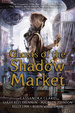 Ghosts of the Shadow Market (HC)
