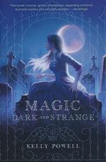Magic Dark and Strange (TPB) (Powell, Kelly)