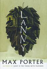 Lanny: A Novel (HC) (Porter, Max)