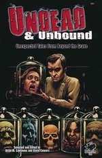 Cthulhu Mythos (TPB)Undead & Unbound:Unexpected Tales From Beyond the Grave - TILBUD (så længe lager haves, der tages forbehold for udsolgte varer) (Sammons, Brian M. (Ed.))