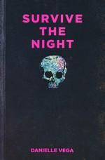 Survive the Night (TPB) - TILBUD (så længe lager haves, der tages forbehold for udsolgte varer) (Vega, Danielle)