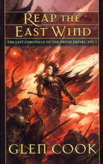 Last Chronicles of the Dread Empire (TPB) nr. 1: Reap the East Wind (Cook, Glen)