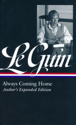 Always Coming Home: Author's Expanded Edition (HC) (Le Guin, Ursula K.)