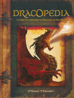 Dracopedia (HC)Dracopedia : A Guide to Drawing the Dragons of the World (How To) (O'Connor, William)