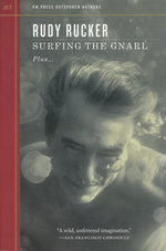 PM Press Outspoken Authors (TPB) nr. 7: Suffering the Gnarl Plus... (Rucker, Rudy)