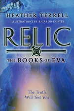 Books of Eva (TPB) nr. 1: Relic (Terrell, Heather)