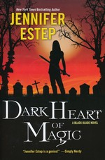 Black Blade (TPB) nr. 2: Dark Heart of Magic (Estep, Jennifer)