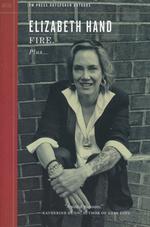 PM Press Outspoken Authors (TPB) nr. 18: Fire Plus... (Hand, Elizabeth)