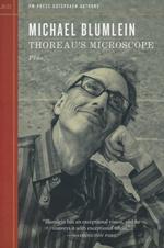 PM Press Outspoken Authors (TPB) nr. 21: Thoreau's Microscope Plus... (Blumlein, Michael)