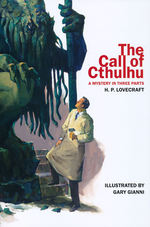 Call of Cthulhu - A Mystery in Three Parts, The (Ill. Af Gary Gianni) (TPB) (Lovecraft, H.P.)