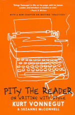 Pity the Reader : On Writing with Style (TPB) (Vonnegut, Kurt & McConnell, Suzanne)