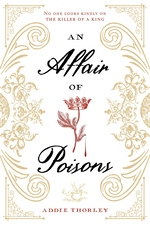 Affair of Poison, An (TPB) (Thorley, Addie)