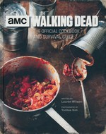 Walking Dead, The: The Official Cookbook and Survival Guide (HC) (Wilson, Lauren)
