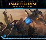 Art and Making of Pacific Rim Uprising, The (HC) (Art Book) - TILBUD (så længe lager haves, der tages forbehold for udsolgte varer) (Wallace, Daniel)