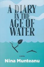 Diary In The Age of Water, A (TPB) (Munteanu, Nina)