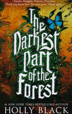 Darkest Part of the Forest, The (TPB) (Black, Holly)