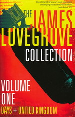 James Lovegrove Collection (TPB) nr. 1: James Lovegrove Collection Vol. 1 (Days + United Kingdom) (Lovegrove, James)