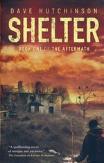 Tales Of The Aftermath (TPB) nr. 1: Shelter (af Dave Hutchinson) (Aftermath, The)