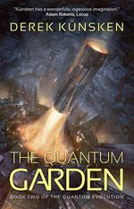 Quantum Evolution, The (TPB) nr. 2: Quantum Garden, The (Künsken, Derek)