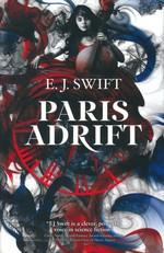 Paris Adrift (TPB) (Swift, E. J.)